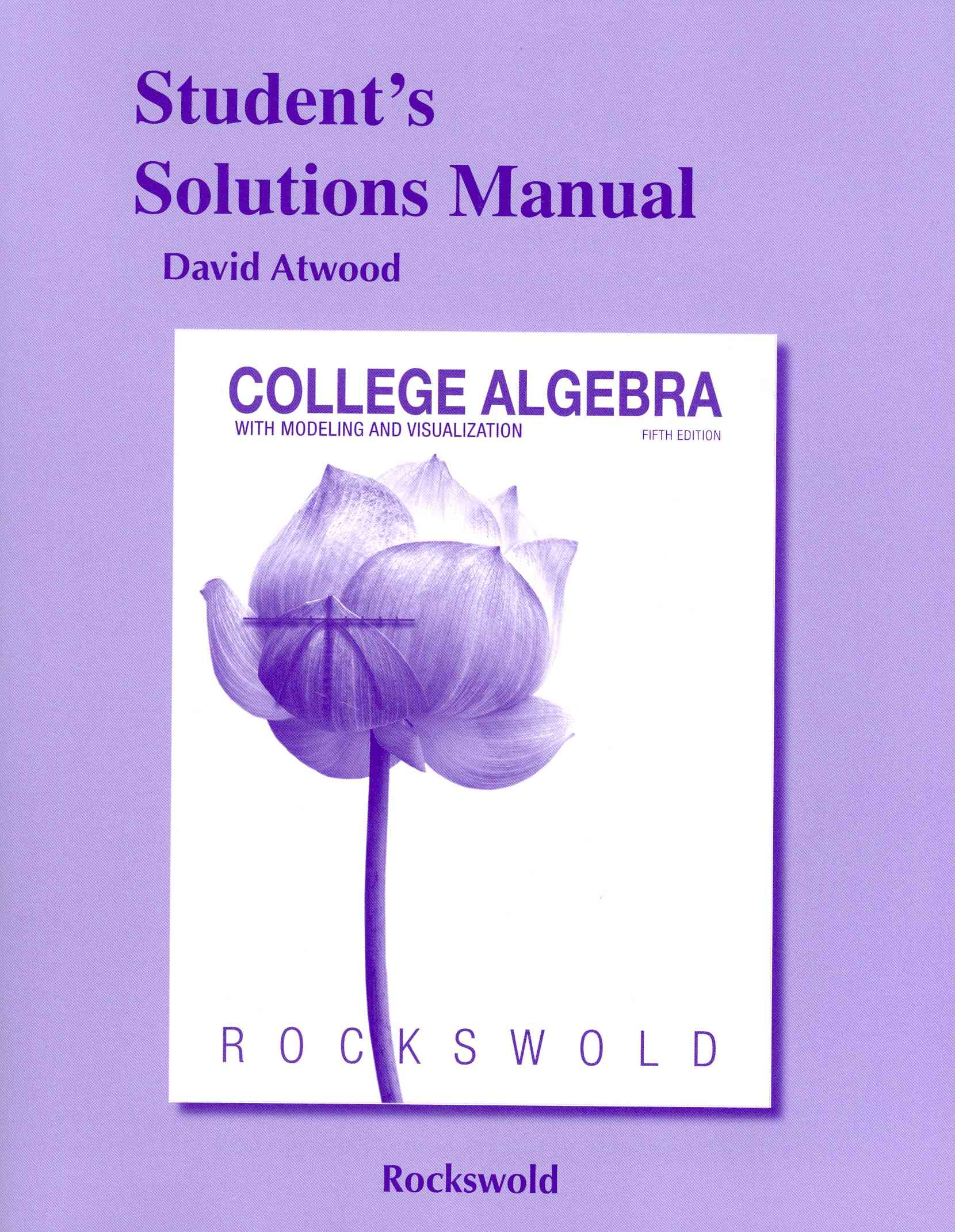 College Algebra With Modeling & Visualization By Rockswold, Gary K.