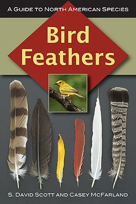 Bird Feathers By Scott, S. David/ McFarland, Casey