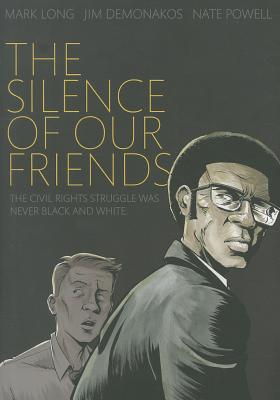 The Silence of Our Friends By Long, Mark/ Demonakos, Jim/ Powell, Nate (ILT)
